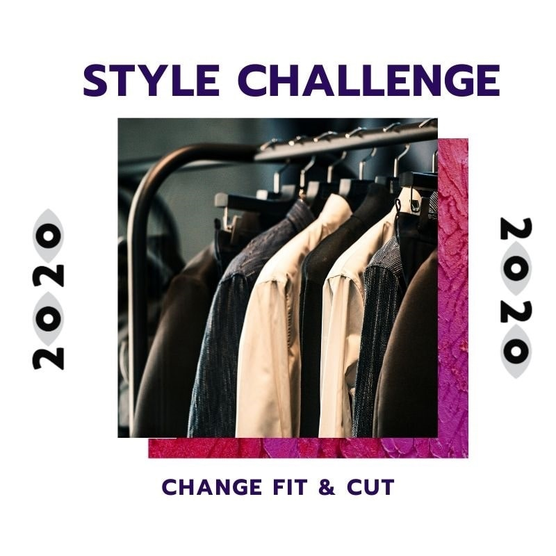 New Year Style Challenge, men's style challenge, vary fit and cut of clothing